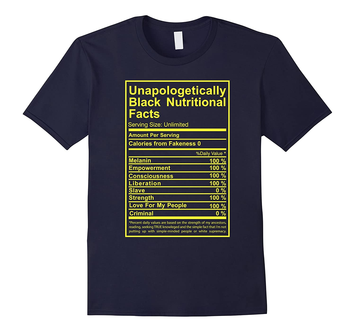 Unapologetically Black Nutritional Facts T-Shirt-TD