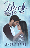 Back to Me (Carolina Rebels Book 1)