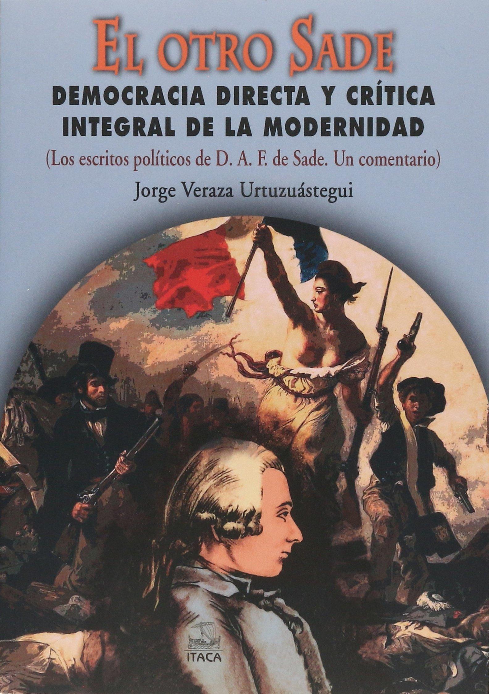 Download El otro Sade. Democracia directa y crítica integral de la modernidad. ebook