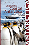 Exploring Coastal Antarctica (English Edition)