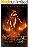 Queen of the Night Time World (Cirque Macabre Book 3)