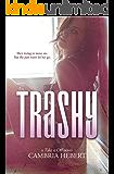 Trashy (Take It Off Book 10)