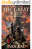 The Great Raid: A LitRPG Adventure (Tower of Power Book 4)
