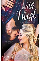 With a Twist (Bad Habits) (Volume 1) Paperback