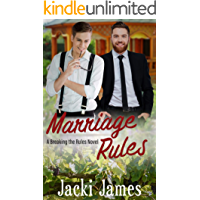 Marriage Rules: A Breaking the Rules Novel (English Edition)