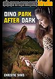 Dino Park After Dark (Dinosaur Erotica) (English Edition)
