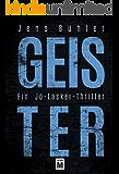 Geister: Ein Jo-Lasker-Thriller