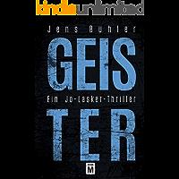 Geister: Ein Jo-Lasker-Thriller (German Edition)