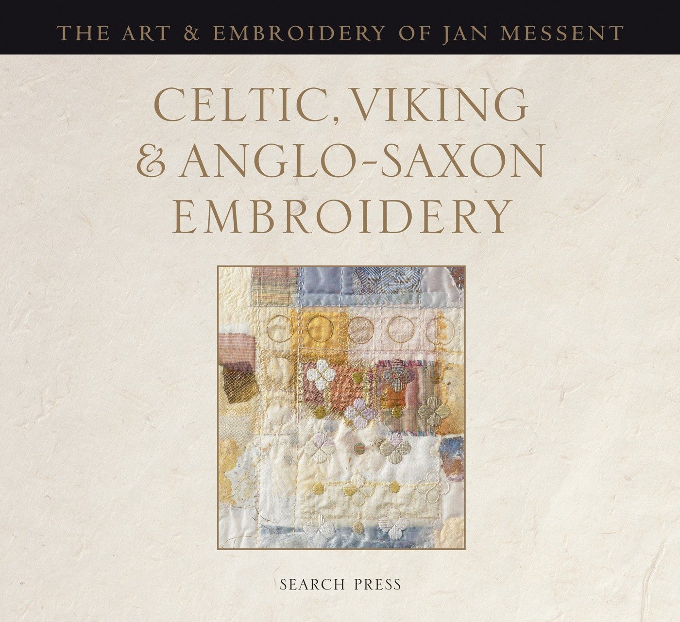 Celtic, Viking and Anglo-Saxon Embroidery: The Art & Embroidery of Jan  Messent: Jan Messent: 9781844484096: Amazon.com: Books