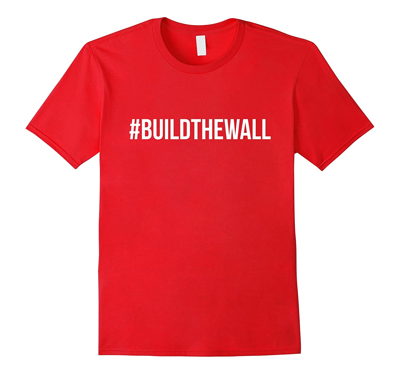 #BuildTheWall Shirt - Trump is My President Shirt-BN