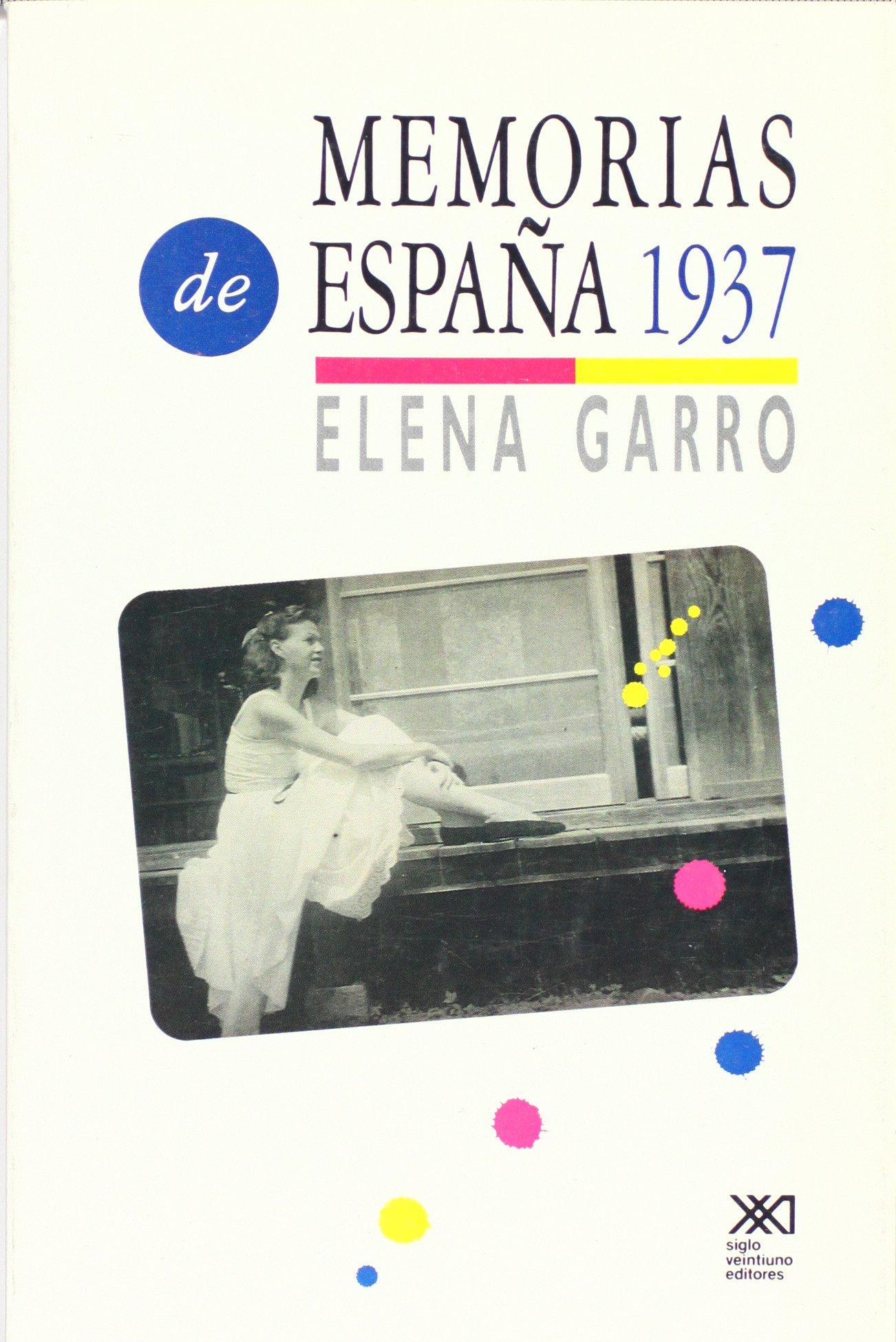 Memorias de España, 1937 (La creación literaria): Amazon.es: Garro ...
