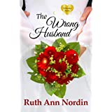 The Wrong Husband (Nebraska Historical Romances Book 5)
