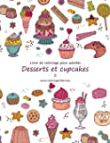 Livre de coloriage pour adultes Desserts et cupcakes 2
