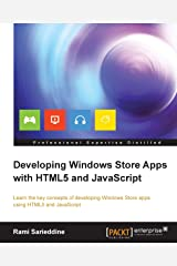 Developing Windows Store Apps with HTML5 and JavaScript Kindle Edition