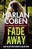 Fade Away (Myron Bolitar Book 3) (English Edition)