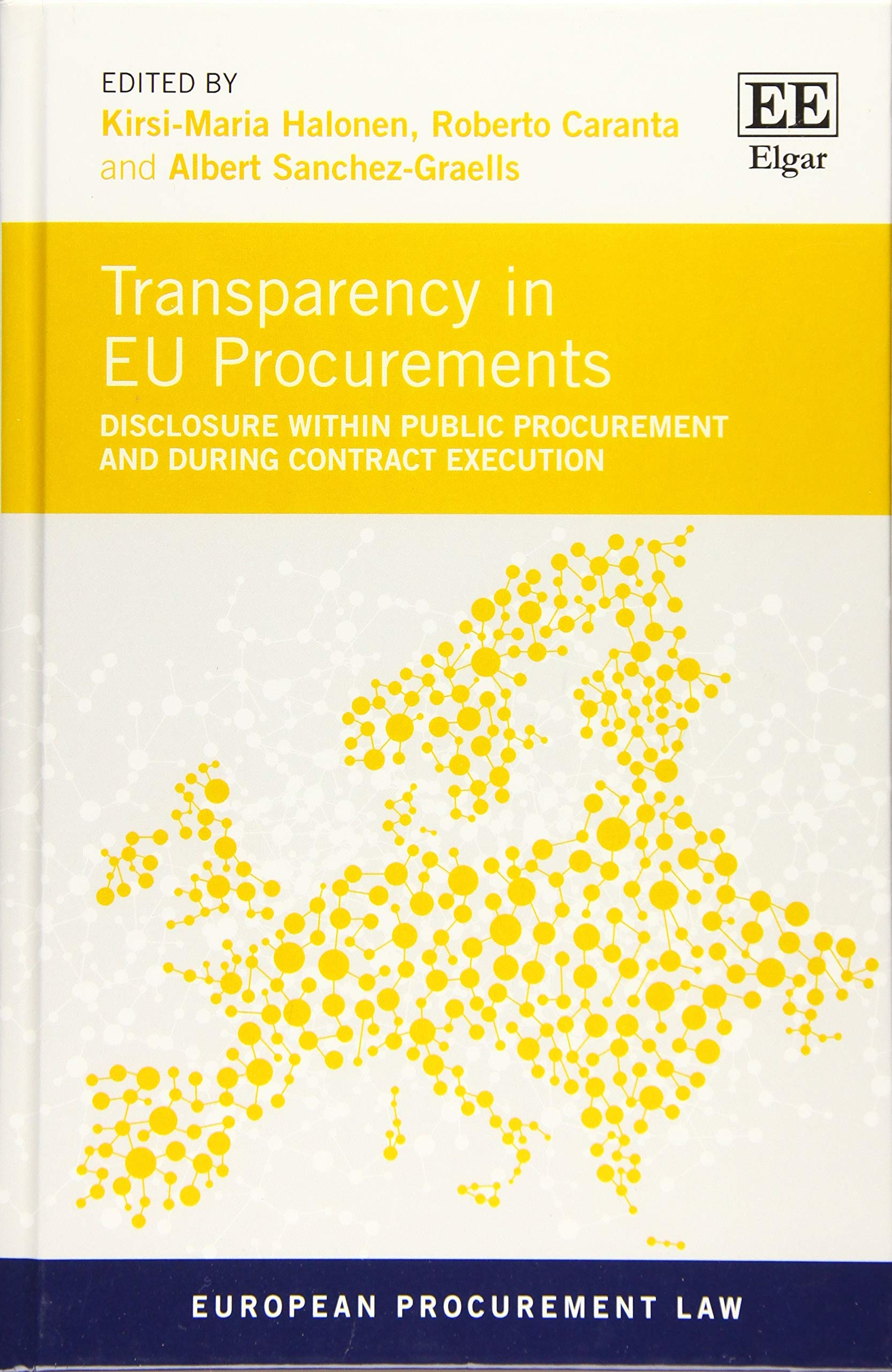 Transparency In EU Procurements  Disclosure Within Public Procurement And During Contract Execution  European Procurement Law