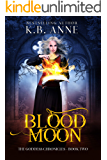 Blood Moon (The Goddess Chronicles Book 2)