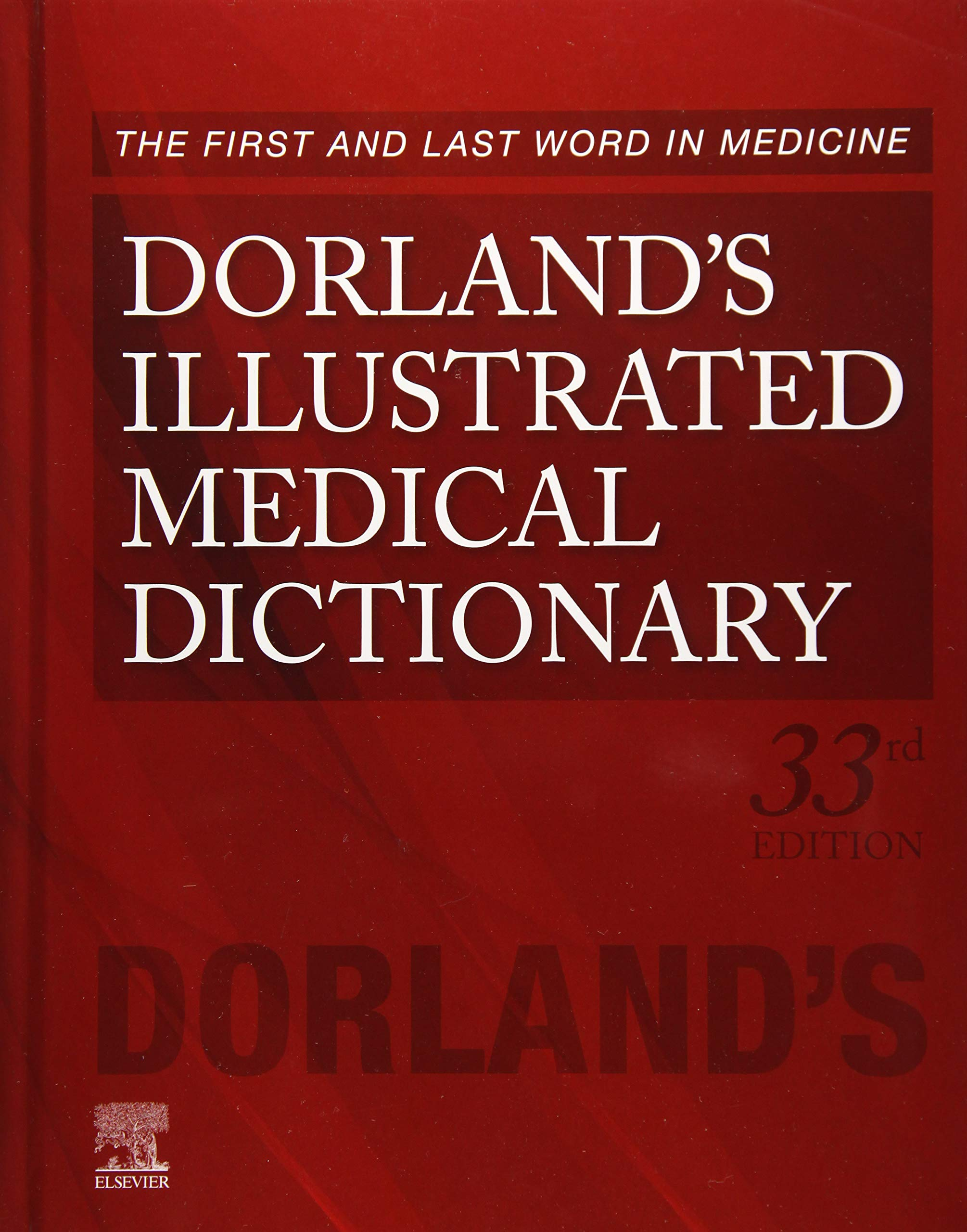 Buy Dorland's Illustrated Medical Dictionary (Dorland's Medical ...