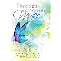 Descubra Su Valor Como Mujer (Spanish Edition)