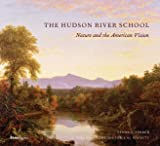 The Hudson River School: Nature and the