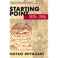 HAYAO MIYAZAKI STARTING POINT 1979-1996 SC (Starting Point: