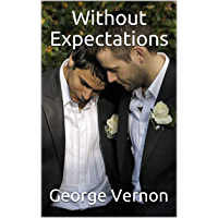 Without Expectations (English Edition)