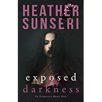 Exposed in Darkness: In Darkness Book 1 (English Edition)