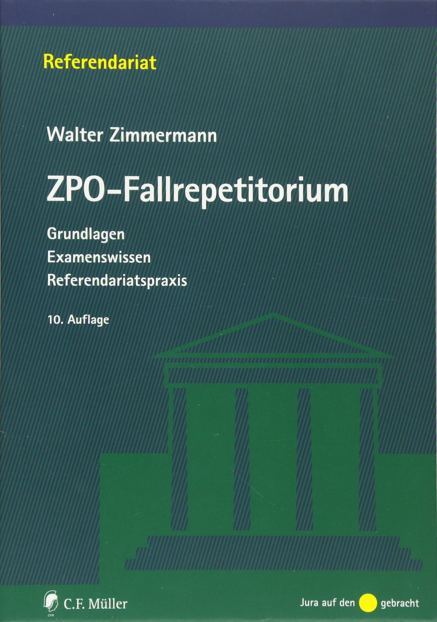 ZPO-Fallrepetitorium: Grundlagen - Examenswissen ...