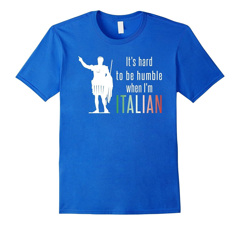It's hard to be humble when I'm Italian-BN