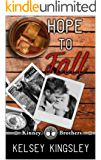 Hope to Fall (Kinney Brothers Book 4)