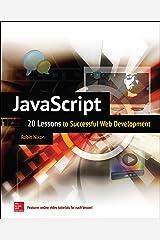 JavaScript: 20 Lessons to Successful Web Development Kindle Edition