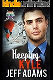 Keeping Kyle: A Hockey Allies Bachelor Bid MM Romance #3 (Hockey Allies Bachelor Bid Series)