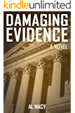 Damaging Evidence: A Novel (Goodlove and Shek Book 3)