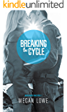 Breaking the Cycle (Rocking Racers Book 1)