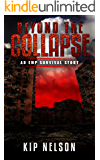 Beyond The Collapse