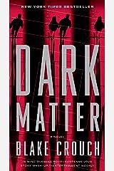 Dark Matter: A Novel Paperback