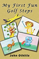 My First Fun Golf Steps (My First Travel Books) Paperback