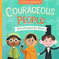 Courageous People Who Changed The World (Little