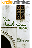 The Last Hotel Room