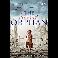 The Secret Orphan: A gripping historical novel