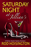 Saturday Night at Jillian's: A Women Sleuths Mystery Romance