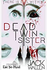 Dead Twin Sister Kindle Edition