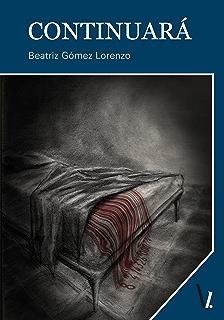 Continuará (Spanish Edition)