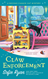 Claw Enforcement (Second Chance Cat Mystery Book 7)