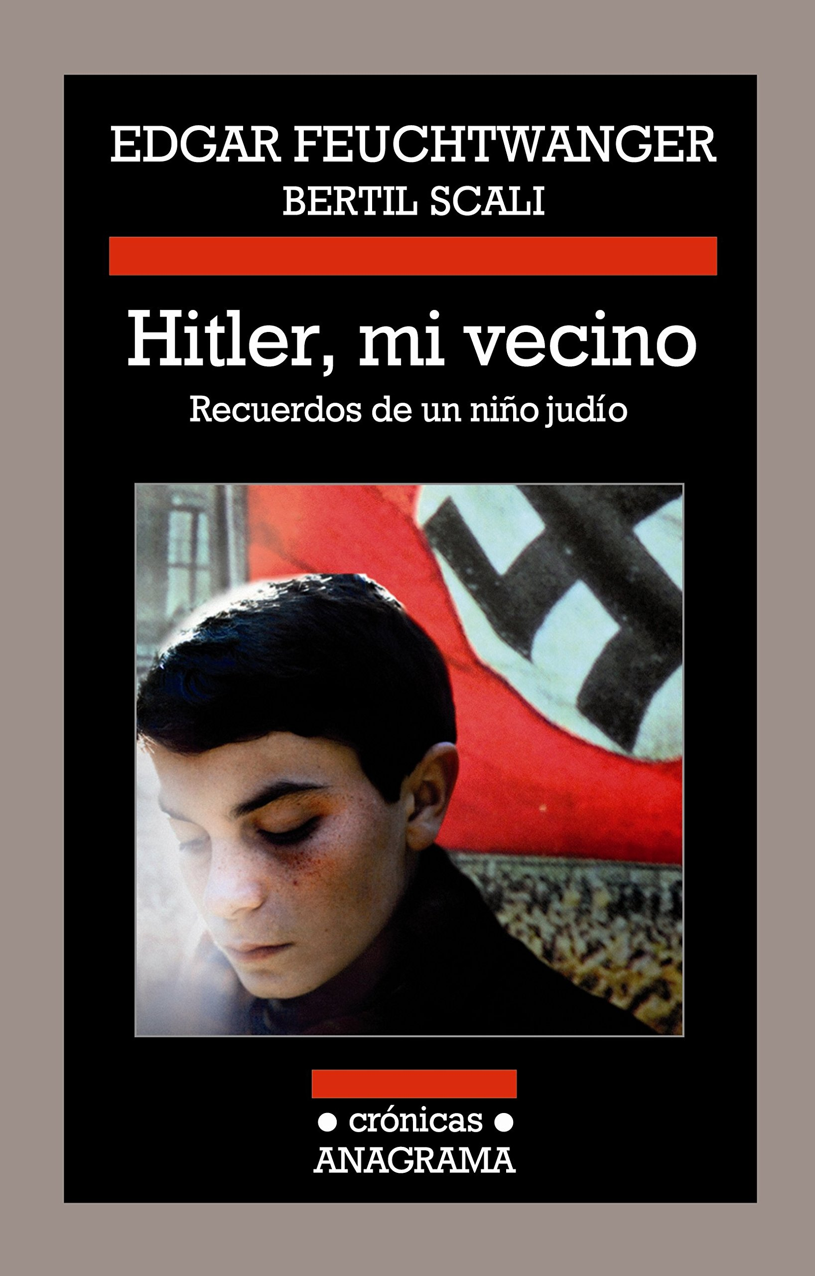 Hitler, mi vecino: Recuerdos de un niño judío Crónicas ...