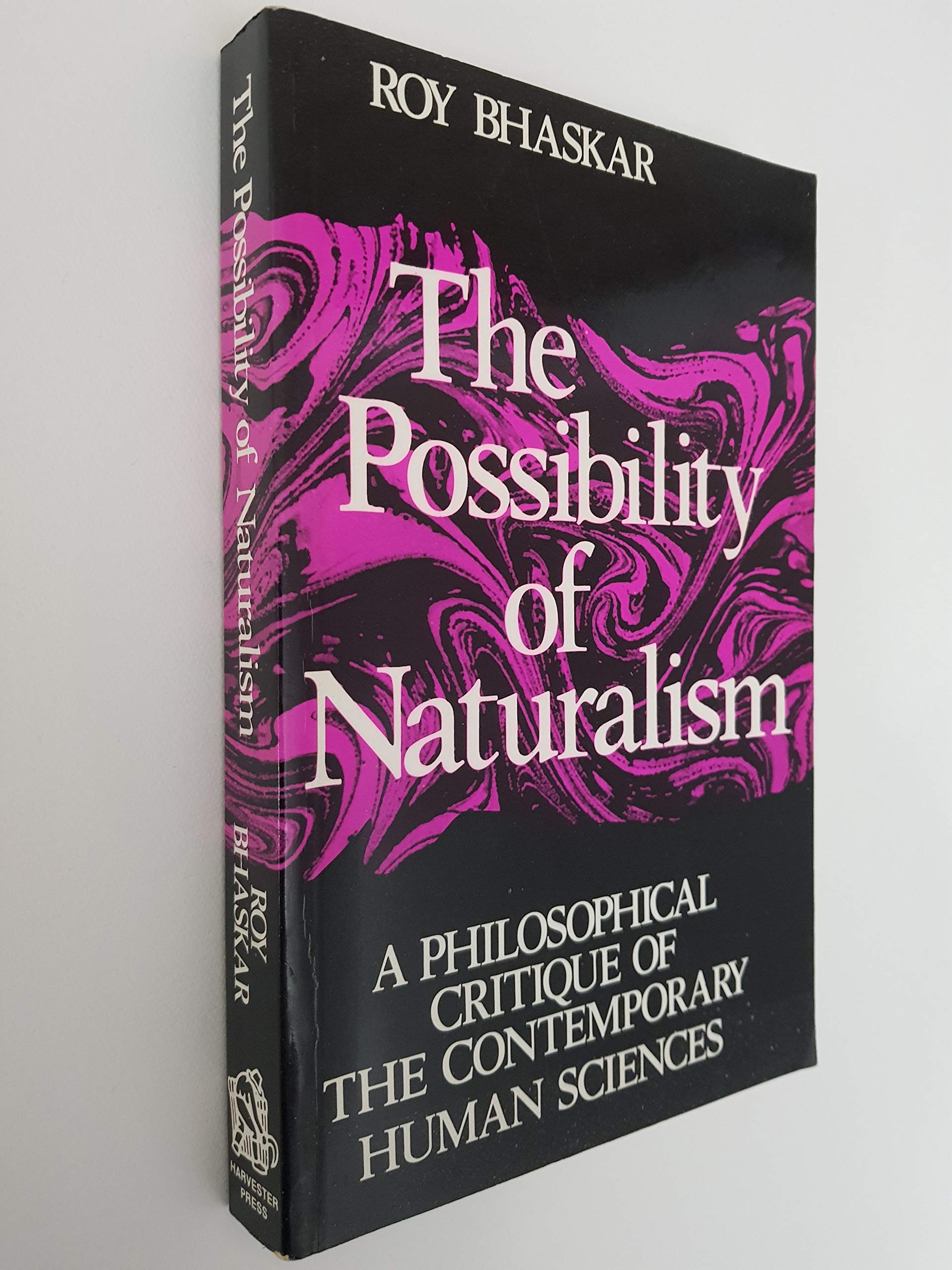 Amazon.in: Buy Possibility of Naturalism: v. 1: Philosophical Critique of  the Contemporary Human Sciences Book Online at Low Prices in India    Possibility of Naturalism: v. 1: Philosophical Critique of the Contemporary