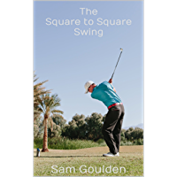 The Square to Square Swing
