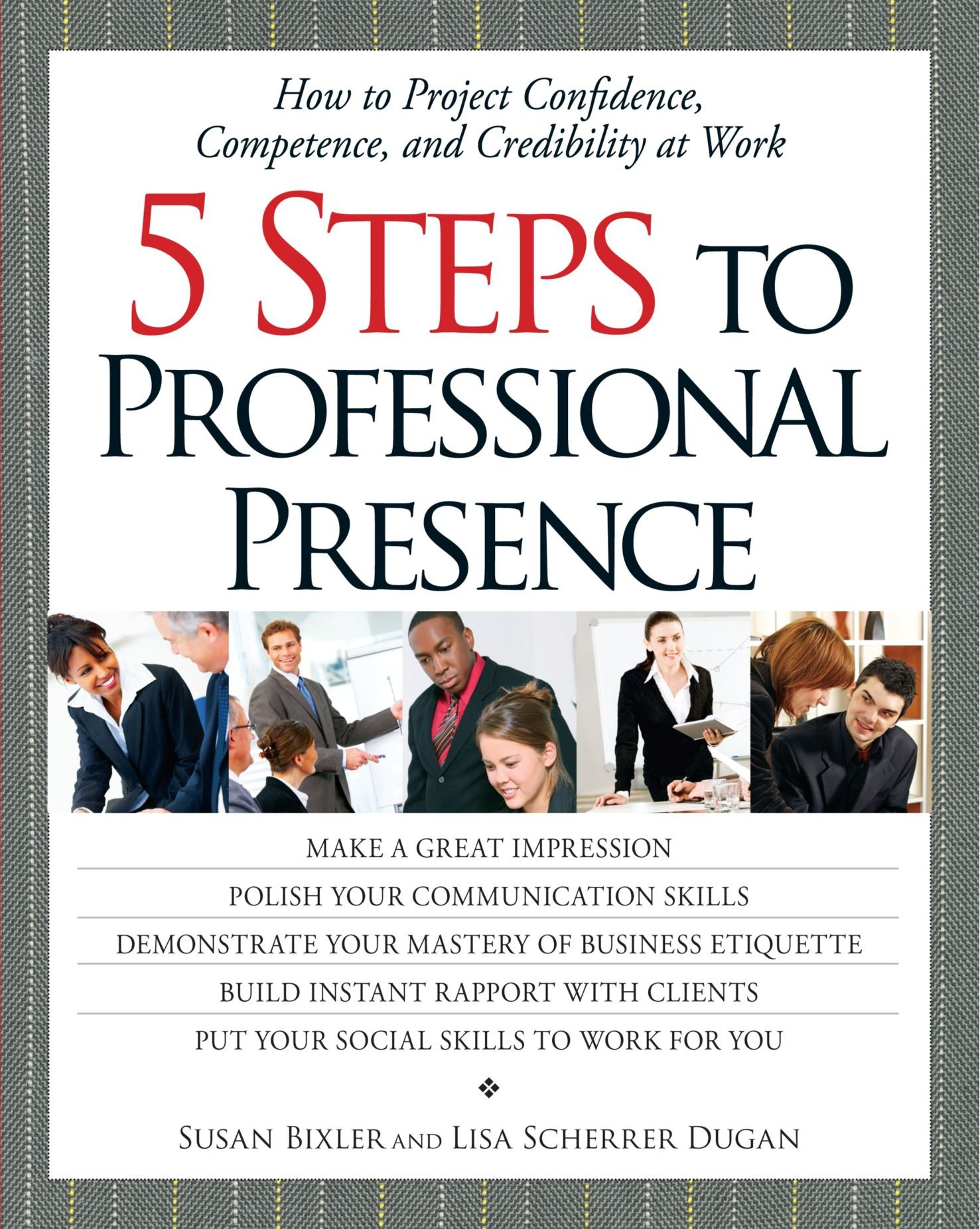 5 Steps To Professional Presence: How to Project Confidence ...