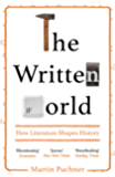 The Written World: How Literature Shaped History (English Edition)