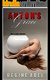 Anton's Grace : Sci-Fi Dark Romance (Dark Tales)
